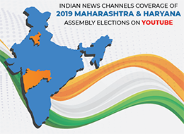 Indian News Channels Coverage of 2019 MAHARASHTRA & HARYANA Assembly Elections