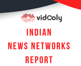 Indian News Networks Report