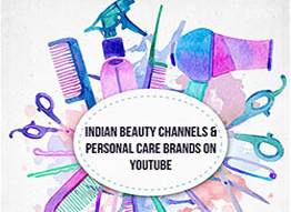 Indian Beauty Channels & Personal Care Brands on YouTube