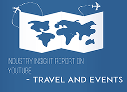 Industry Insight Report on YouTube - Travel and Events